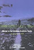 Women in the Canadian Academic Tundra Challenging the Chill