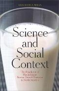 Science and Social Context The Regulation of Recombinant Bovine Growth Hormone in North America
