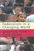 Federalism in a Changing World Learning from Each Other  Scientific Background, Proceedings ...