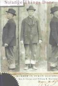 Strange Things Done Murder in Yukon History