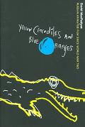 Yellow Crocodiles And Blue Oranges Russian Animated Film Since World War two