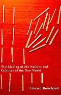 The Making of the Nations and Cultures of the New World