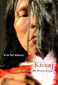 Kiviuq: An Inuit Hero and His Siberian Cousins