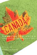 Unfulfilled Union: Canadian Federalism and National Unity