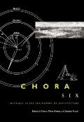 Chora: Intervals in the Philosophy of Architecture