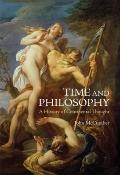 Time and Philosophy : A History of Continental Thought
