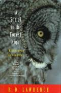 Shriek in the Forest Night: Wilderness Encounters - R. D. Lawrence - Hardcover
