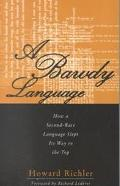 Bawdy Language: How a Second-Rate Language Slept Its Way to the Top