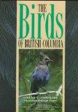 The Birds of British Columbia: Volume 3: Passerines - Flycatchers through Vireos