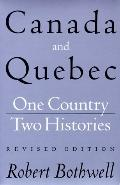 Canada and Quebec One Country, Two Histories
