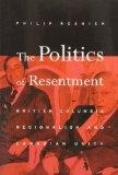 Politics of Resentment: British Columbia Regionalism and Canadian Unity