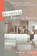 Defending Rights in Russia Lawyers, the State, And Legal Reform in the Post-Soviet Era