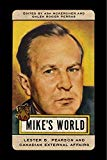 Mike's World: Lester B. Pearson and Canadian External Affairs