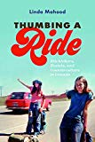 Thumbing a Ride: Hitchhikers, Hostels, and Counterculture in Canada