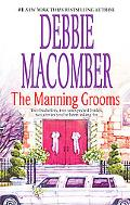 The Manning Grooms: Bride on the Loose/Same Time, Next Year