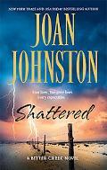 Shattered (Bitter Creek Novels)