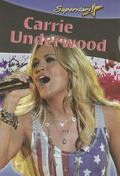 Carrie Underwood (Superstars! (Crabtree))