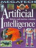 Artificial Intelligence Robotics and Machine Evolution