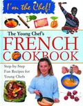 Young Chef's French Cookbook
