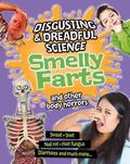 Smelly Farts and Other Body Horrors