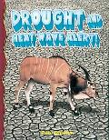 Drought And Heat Wave Alert!