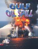 Gulf Oil Spill (Disaster Alert!)
