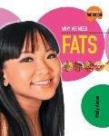 Why We Need Fats (Science of Nutrition)