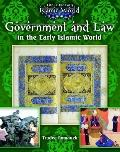 Government and Law in the Early Islamic World