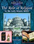 Role of Religion in the Early Islamic World