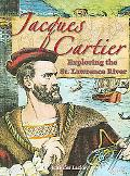 Jacques Cartier Exploring the St. Lawrence River