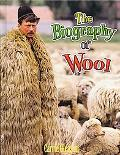 Biography of Wool