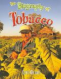 Biography of Tobacco