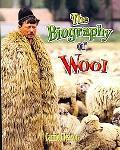 Biography of Wool