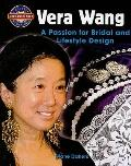 Vera Wang : A Passion for Bridal and Lifestyle Design