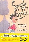 Speak Up, Spike