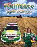 Biomass Fueling Change