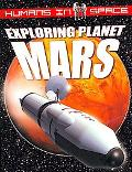 Exploring Planet Mars