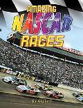 Amazing NASCAR Races