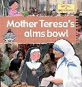 Mother Teresa's Alms Bowl, Vol. 7
