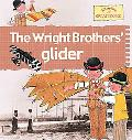 The Wright Brothers' Glider, Vol. 10
