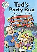 Ted's Party Bus (Tadpoles)