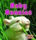 Baby Bunnies (It's Fun to Learn About Baby Animals)