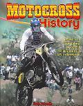 Motocross History, Vol. 2