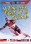 Alpine and Freestyle Skiing (Winter Olympic Sports)