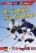 Ice Hockey and Curling (Winter Olympic Sports)