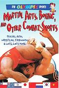 Martial Arts, Boxing, and Other Combat Sports, Vol. 5