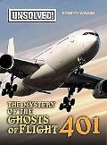 Mystery of Ghosts of Flight 401