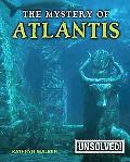 The Mystery of Atlantis (Unsolved!)