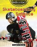 Skateboarding Science