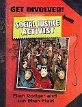 Social Justice Activist (Get Involved!)
